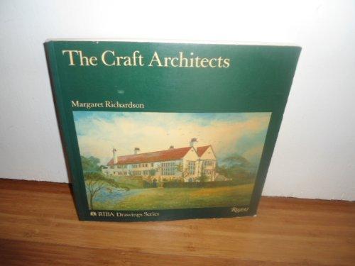 Craft Architects, The: Richardson, Margaret