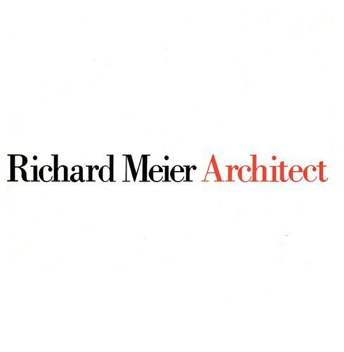 9780847804979: MEIER RICHARD, ARCHITECT I (PB): J.Rykwert v. 1