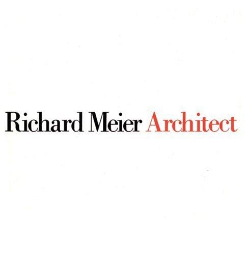 9780847804979: Richard Meier: Architect