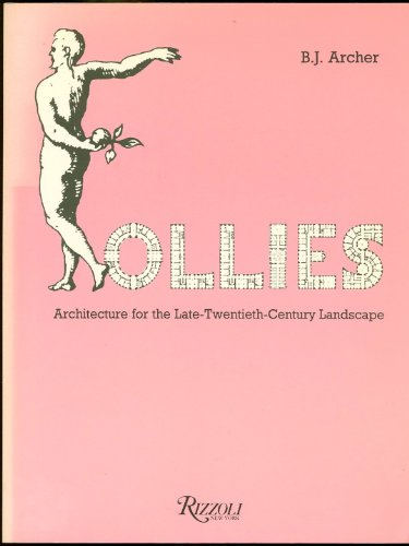 9780847805105: Follies: Architecture for the Late Twentieth Century Landscape