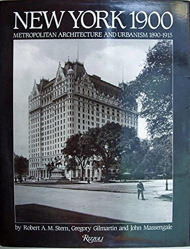 9780847805112: New York 1900: Metropolitan Architecture and Urbanism, 1890-1915