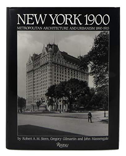 9780847805112: New York 1900: Metropolitan Architecture and Urbanism 1890-1915