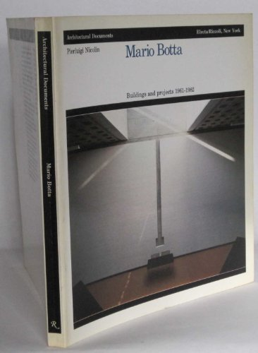 9780847805129: Mario Botta: Buildings and Projects, 1961-82 (Architectural documents)