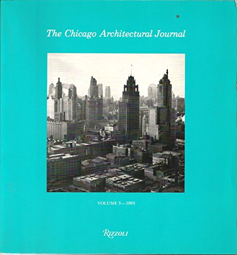 Chicago Architectural Journal: v. 3