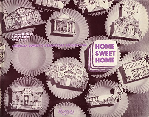 9780847805204: Home Sweet Home: American Domestic Vernacular Architecture