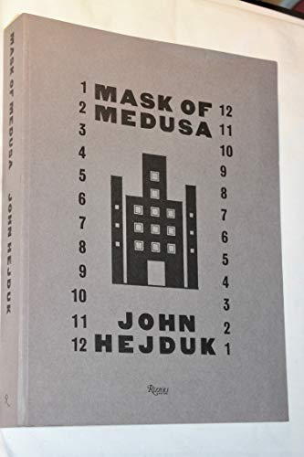 9780847805679: John Hejduk: Mask of Medusa - Works 1947-1983