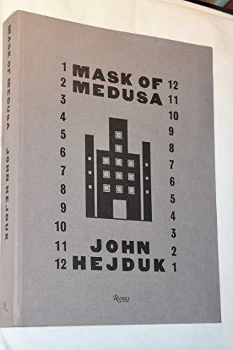 9780847805679: John Hejduk: Mask of Medusa - Works 1947-1983