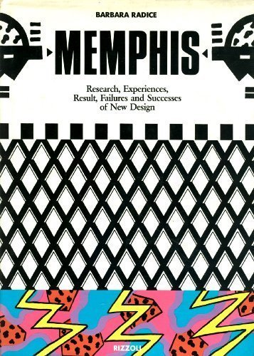 Memphis: Research, Experiences, Result, Failures and Successes of New Design