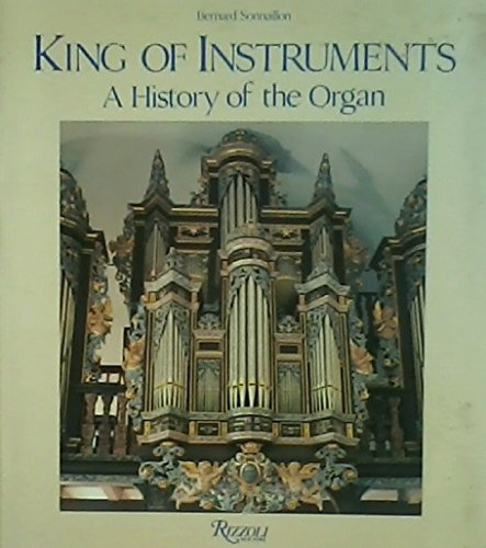 King of Instruments: a History of the Organ: Sonnaillon, Bernard