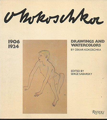 9780847805884: Oskar Kokoschka: Drawings and Watercolors, 1906 - 1924