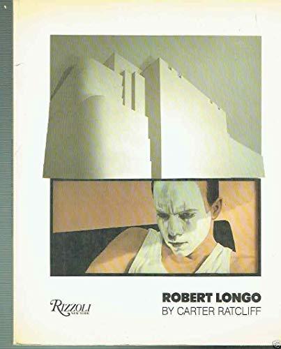 Robert Longo: Ratcliff, Carter