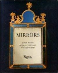 Mirrors: Roche, Serge Roche, Rizzoli,
