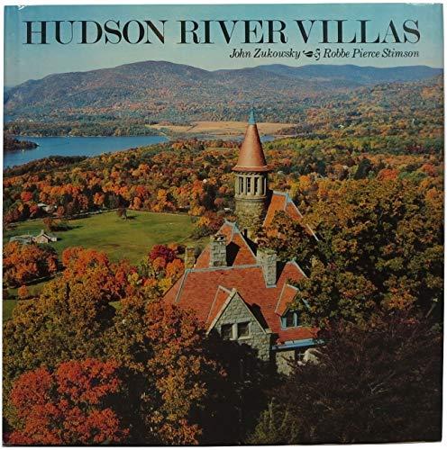 Hudson River Villas: Zukowsky, John;Stimson, Robbe
