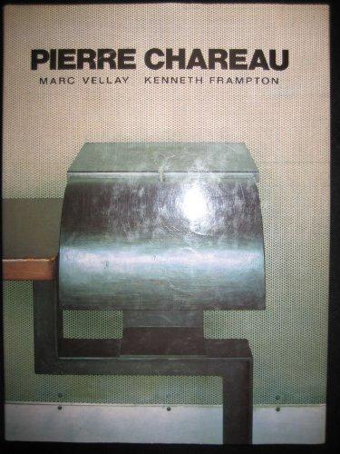 Pierre Chareau. Architect and Craftsman 1883-1950: Kenneth Frampton; Marc