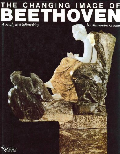9780847806171: The Changing Image of Beethoven: A Study in Mythmaking