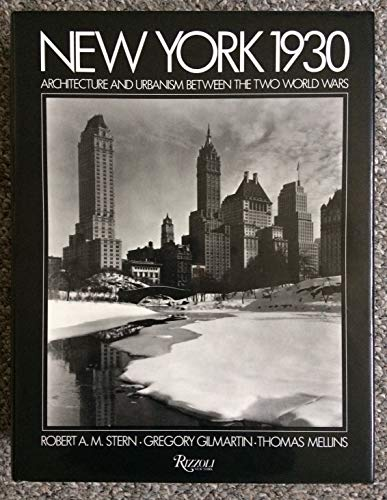 9780847806188: New York 1930: Architecture and Urbanism Between the Two World Wars