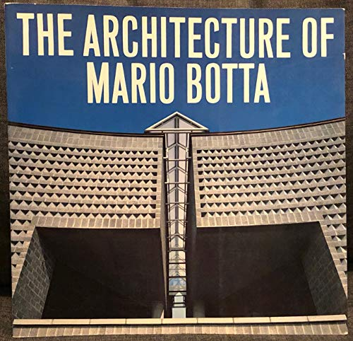 The Architecture of Mario Botta: Zardini, Mirko, Norberg-Schulz, Christian, Botta, Mario, Futagawa,...