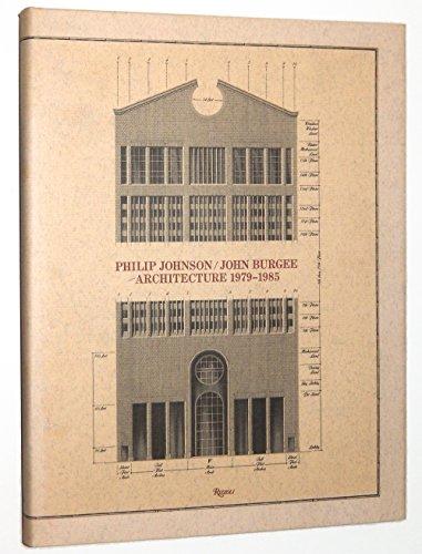 9780847806584: Philip Johnson and John Burgee: Architecture, 1979-85