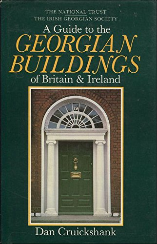 9780847806690: A Guide to the Georgian Buildings of Britain & Ireland