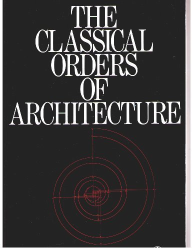 The Classical Orders of Architecture: Robert Chitham