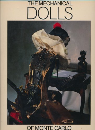 The Mechanical Dolls of Monte Carlo: Andre Soriano