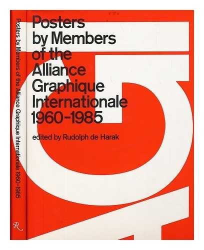 Posters By Members of the Alliance Graphique Internationale 1960 - 1985