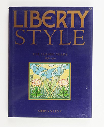 9780847806973: Liberty Style : the Classic Years, 1898-1910