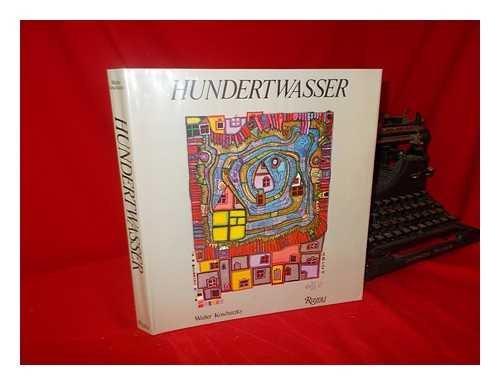 9780847806980: Friedensreich Hundertwasser: the Complete Graphic Work 1951-1986