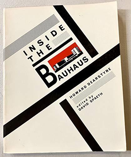 9780847807024: Inside the Bauhaus