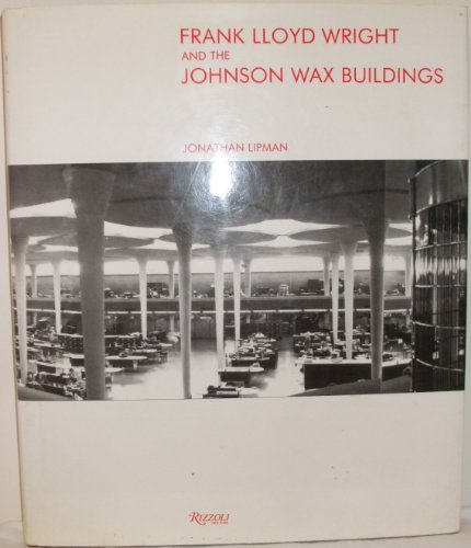 9780847807055: Frank Lloyd Wright & The Johnson Wax Building