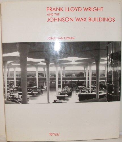9780847807055: F L Wright & The Johnson Wax Building