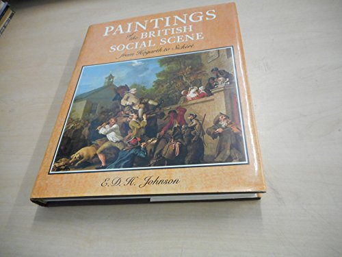 9780847807123: Paintings of the British Social Scene from Hogarth to Sickert