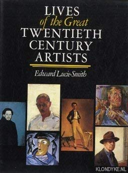 9780847807222: Lives of The Great 20th Century Artists