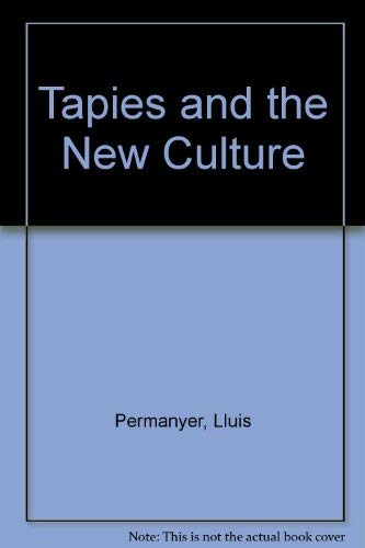 9780847807246: Tapies & The New Culture