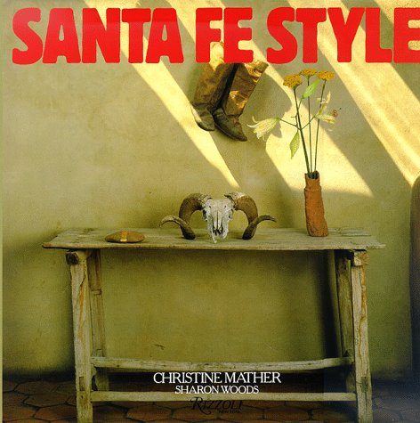 9780847807345: Santa Fe Style