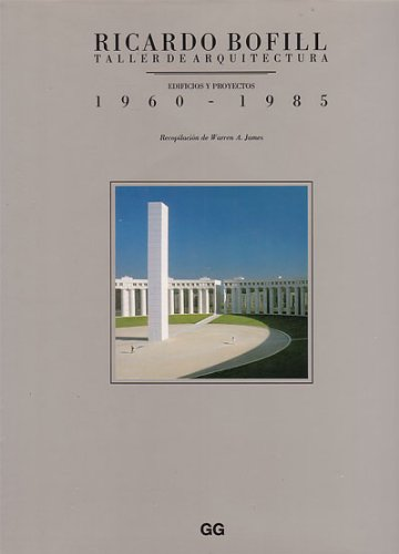 Taller de Arquitectura: Buildings and Projects, 1960-85