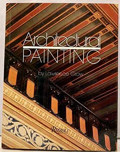 Architectural Painting (Hardback): Lawrence Grow