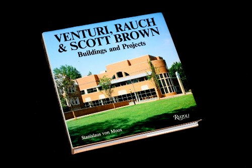9780847807437: Venturi, Rauch and Scott Brown: Buildings and Projects, 1960-85