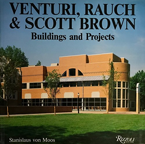9780847807451: Venturi, Rauch and Scott Brown: Buildings and Projects, 1960-85