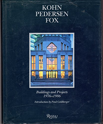 9780847807482: Kohn Pederson Fox: Buildings and Projects, 1976-86