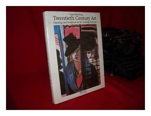 9780847807550: Twentieth-Century Art: Painting and Sculpture in the Ludwig Museum