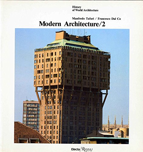 9780847807611: Modern Architecture / 2 (History of World Architecture)
