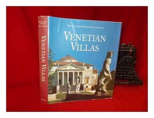 Venetian Villas: The History and Culture: Muraro, Michelangelo