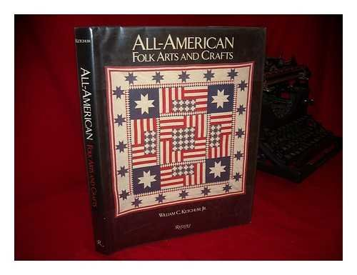 All-American Folk Arts and Crafts: William C. Ketchum,