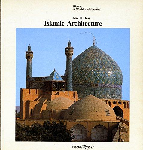 History of World Architecture: Islamic Architetcure: Hoag. John