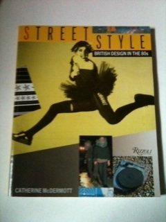 9780847808038: Street Style: British Design in the 80s