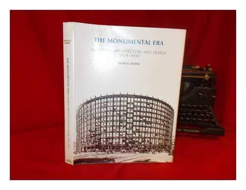 9780847808052: The Monumental Era: European Architecture and Design 1929-1939