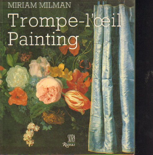 9780847808175: Trompe-L'Oeil Painting: The Illusions of Reality