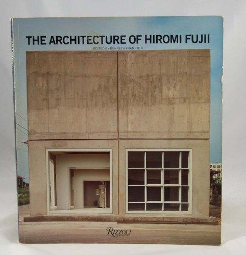 9780847808182: The Architecture of Hiromi Fujii