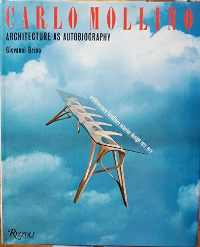 9780847808243: Carlo Mollino: Architecture As Autobiography : Architecture Furniture Interior Design 1928-1973
